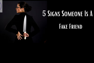 Signs Someone is a Fake Friend